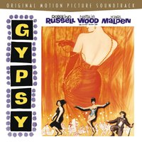 Gypsy - Original Motion Picture Soundtrack — Gypsy
