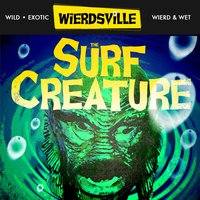Weirdsville - The Surf Creature — сборник