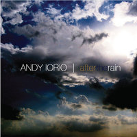 After the Rain — Andy Iorio