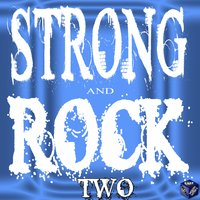 Strong and Rock, Vol. 2 — сборник