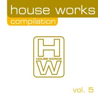 House Works Compilation, Vol. 5 — сборник