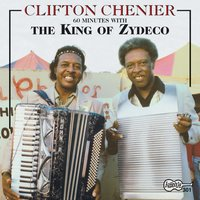 60 Minutes With The King Of Zydeco — Clifton Chenier