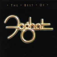 The Best Of Foghat — Foghat