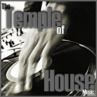 The Temple of House Music — сборник