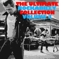 The Ultimate Rockabilly Collection, Vol. 3 — сборник