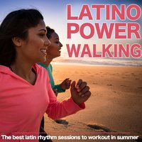Latino Power Walking. The Best Latin Rhythm Sessions to Workout in Summer — Estudios Talkback