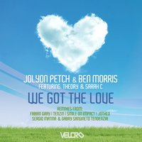 We Got the Love — Jolyon Petch, Ben Morris