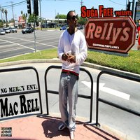 Suga Free Presents: Relly's — Mac Rell