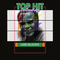 Top Hit Collection — Harry Belafonte, Harry Belafonte & Lena Horne, Harry Belafonte, Harry Belafonte & Lena Horne