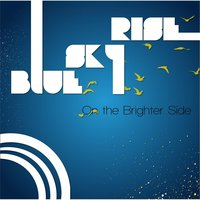 On the Brighter Side — Blue Sky Rise