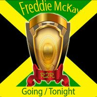 Going / Tonight — Freddie McKay, Ronnie Davis