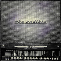 The Audible — DeWun Music