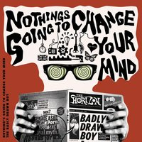Nothing's Gonna Change Your Mind — Badly Drawn Boy