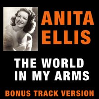 The World in My Arms — Anita Ellis