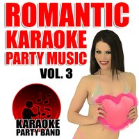 Romantic Karaoke Party Music Vol. 3 — Karaoke