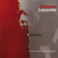 Reflections — William Lecomte