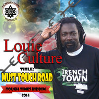 Must Touch Road — Louie Culture