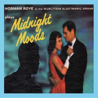 Midnight Moods — Norman Roye
