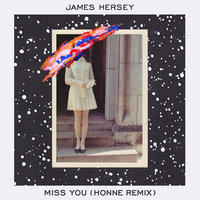 Miss You — James Hersey