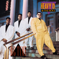 Big Tyme — Heavy D. & The Boyz