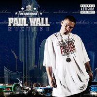 Paul Wall Mixtape — Swishahouse, Paul Wall