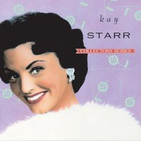 Capitol Collectors Series — Kay Starr