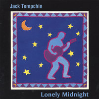 Lonely Midnight — Jack Tempchin