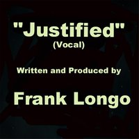 Justified (Vocal) — Frank Longo