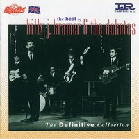 EMI Legends Rock 'n' Roll Seris - The Definitive Collection — Billy J Kramer & The Dakotas, The Dakotas, Billy J Kramer