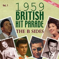 The 1959 British Hit Parade the B Sides, Pt. 1, Vol. 1 — сборник