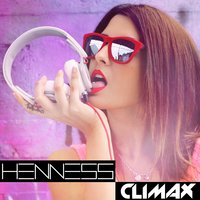 Climax — Henness