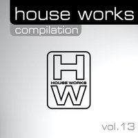 House Works Compilation, Vol. 13 — сборник
