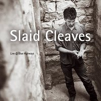 Live At Blue Highways — Slaid Cleaves