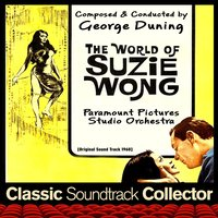 The World of Suzie Wong [1960] — George Duning, Paramount Pictures Studio Orchestra