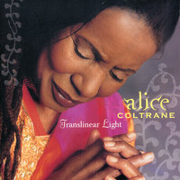 Translinear Light — Alice Coltrane