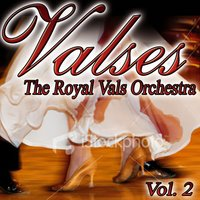 Valses Vol. 2 — The Royal Valse Orchestra