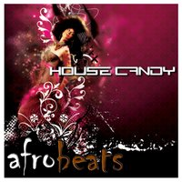 House Candy: Afro Beats — сборник
