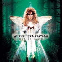 Mother Earth — Within Temptation