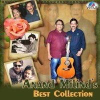 Anand Milind's Best Collection — Anand - Milind