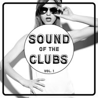 Sound Of The Clubs, Vol. 1 — сборник