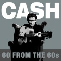 60 from the 60s — Johnny Cash