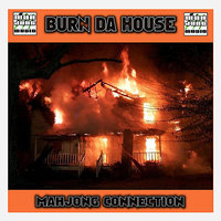 Burn Da House — Federico Conti, Mahjong Connection, Mahjong