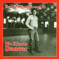 No Kinda Dancer — Robert Earl Keen
