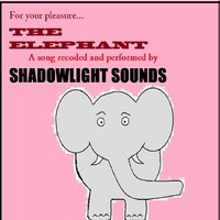 The Elephant — Shadowlight Sounds