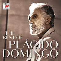 The Best of Plácido Domingo — Plácido Domingo