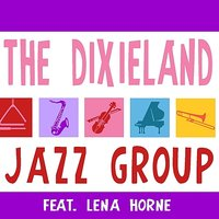 The Dixieland Jazz Group — The Dixieland Jazz Group