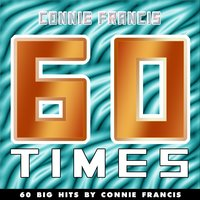 60 Times — Connie Francis