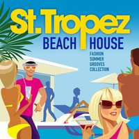 Saint Tropez Beach House — сборник