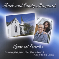 Hymns and Favorites — Mark and Cindy Maynard