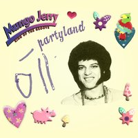 Partyland — Mungo Jerry
